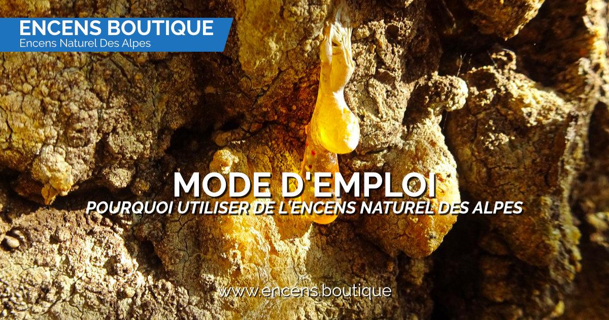 Encens des Alpes - Pourquoi utiliser de l'encens naturel